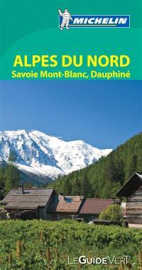 Alpes du Nord : Savoie Mont-Blanc, Dauphiné