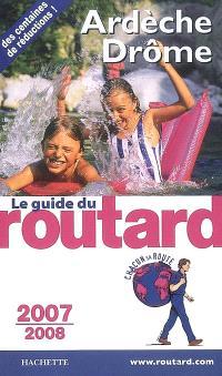 Ardèche, Drôme : 2007-2008
