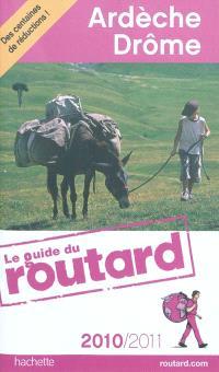 Ardèche, Drôme : 2010-2011