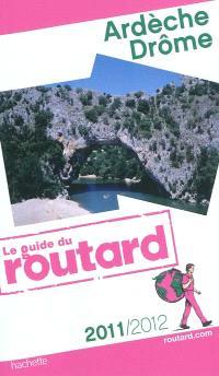 Ardèche, Drôme : 2011-2012