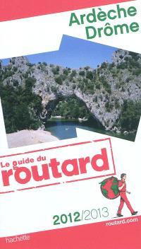 Ardèche, Drôme : 2012-2013