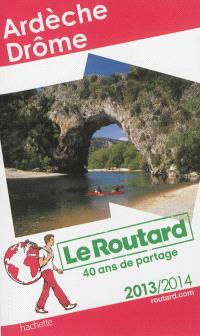 Ardèche, Drôme : 2013-2014