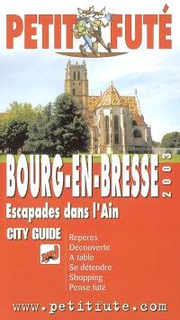 Bourg-en-Bresse 2003 : escapades dans l'Ain