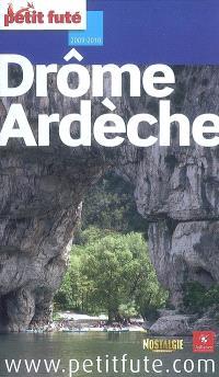 Drôme, Ardèche : 2009-2010