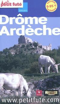 Drôme, Ardèche : 2010-2011