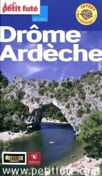 Drôme, Ardèche : 2011-2012