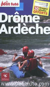 Drôme, Ardèche : 2012-2013