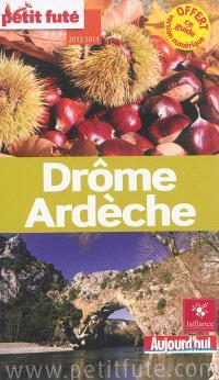 Drôme, Ardèche : 2013-2014