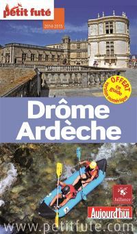 Drôme, Ardèche : 2014-2015
