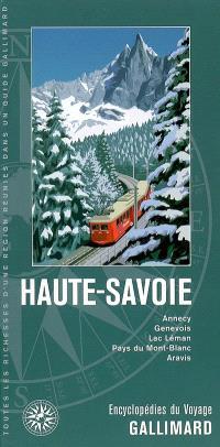 Haute-Savoie : France : Annecy, Genevois, lac Léman, Pays du Mont-Blanc, Aravis