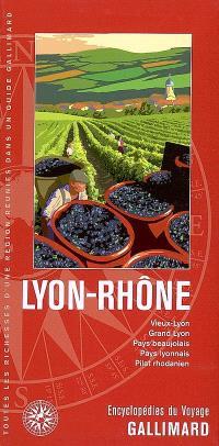 Lyon-Rhône : Vieux-Lyon, Grand Lyon, pays beaujolais, pays lyonnais, Pilat rhodanien