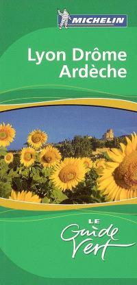 Lyon, Drôme, Ardèche