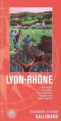 Lyon, Rhône : Vieux-Lyon, Grand Lyon, Pays beaujolais, Pays Lyonnais, Pilat rhodanien