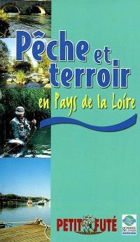 Pêche et terroir en pays de la Loire