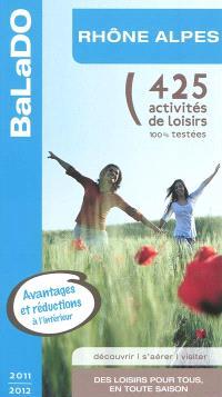 Rhône-Alpes : 425 activités de loisirs 100% testées