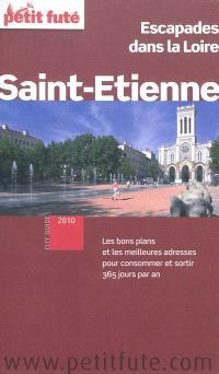 Saint-Etienne : escapades dans la Loire : 2010