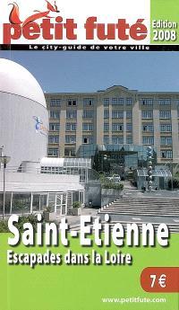 Saint-Etienne : escapades dans la Loire, 2008