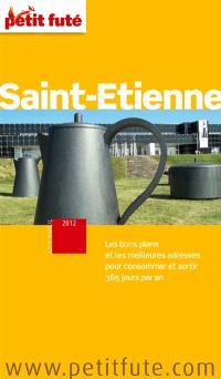Saint-Etienne 2012 : escapades dans la Loire