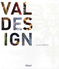 Val design : Val d'Isère autrement