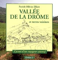 Vallée de la Drôme : et terres voisines