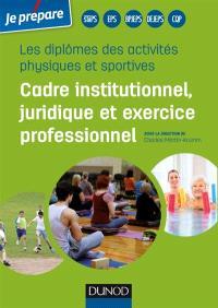 Les diplômes des activités physiques et sportives : cadre institutionnel, juridique et exercice professionnel