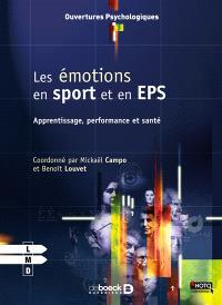 Les émotions en sport et en EPS : apprentissage, performance et santé