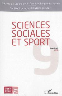 Sciences sociales et sport. n° 9