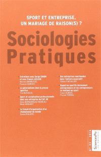 Sociologies pratiques. n° 32, Sport et entreprise : un mariage de raison(s) ?
