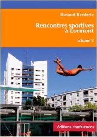 Rencontres sportives à Lormont. Volume 2, Natation, basket-ball, tennis, pétanque