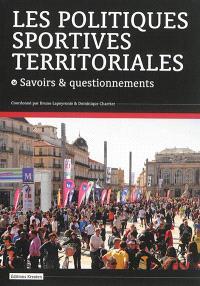 Les politiques sportives territoriales : savoirs et questionnements
