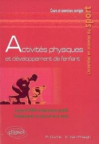 Activités physiques et développement de l'enfant : licences STAPS et éducateurs sportifs, professionnels du sports et de la santé