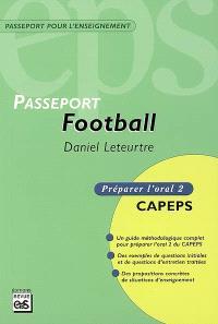 Football : CAPEPS externe, épreuve d'admission orale 2, méthodologie et contenus