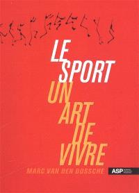 Le sport, un art de vivre