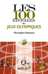 Les 100 histoires des jeux Olympiques