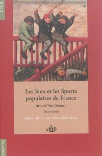 Les jeux et les sports populaires de France : texte inédit, 1925