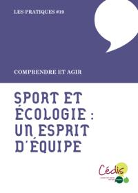 Sport et écologie : un esprit d'équipe