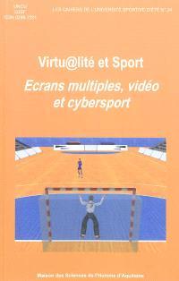 Virtualité et sport : écrans multiples, vidéo et cybersport