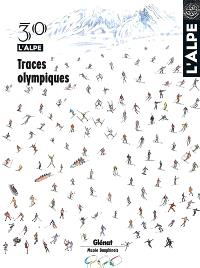 Alpe (L'). n° 30, Traces olympiques