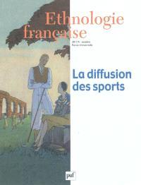 Ethnologie française. n° 4 (2011), La diffusion des sports