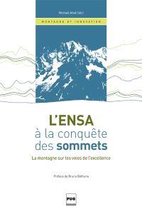 L'ENSA à la conquête des sommets : la montagne sur les voies de l'excellence