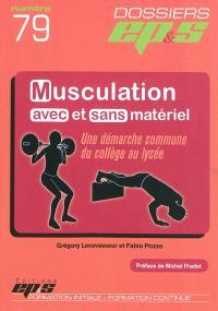 Musculation avec et sans matériel : une démarche commune du collège au lycée