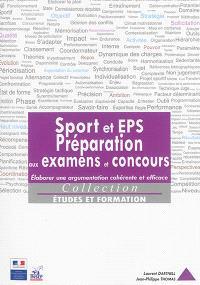 Sport et EPS, préparation aux examens et concours : élaborer une argumentation cohérente et efficace