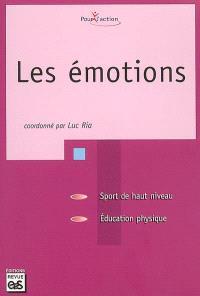 Les émotions : sport de haut niveau, éducation physique