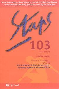 Staps. n° 103, Artistique et sensible... : 2e partie