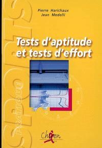Tests d'aptitude et tests d'effort : l'évaluation scientifique de l'aptitude physique