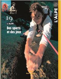 Alpe (L'). n° 19, Des sports et des jeux