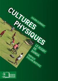 Cultures physiques : le rugby de Samoa