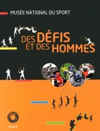Des défis et des hommes : les galeries permanentes du Musée national du sport