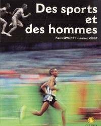 Des sports et des hommes : itinéraire photographique