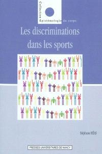 Discriminations dans les sports contemporains : entre inégalités, médisances et exclusions